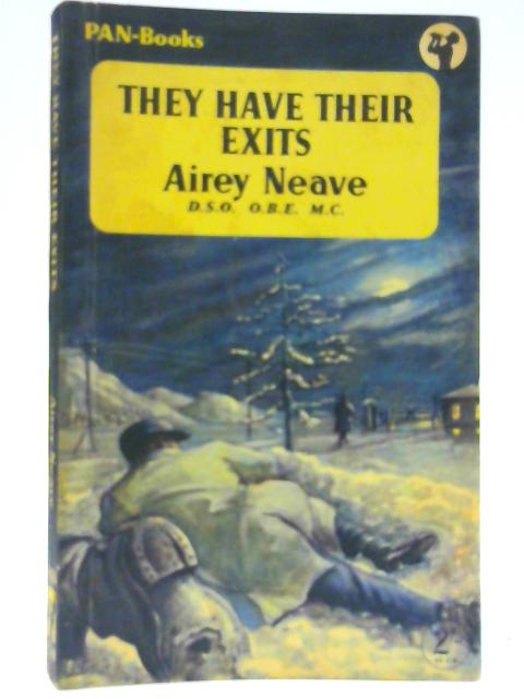 They Have Their Exits By Airey Neave
