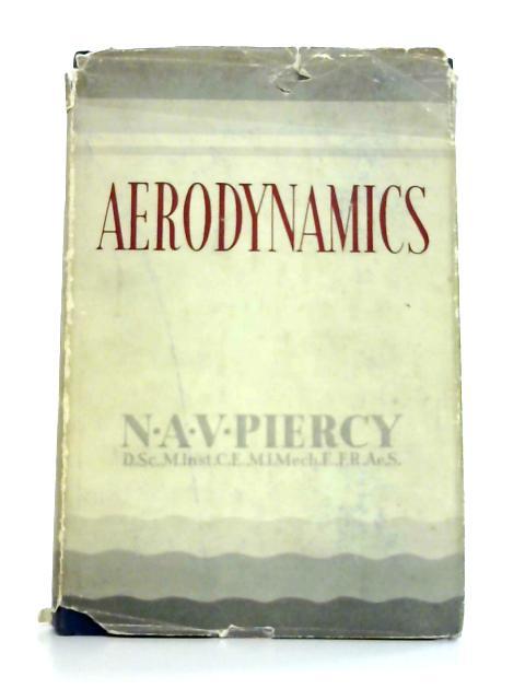 Aaerodynamics By N.A.V. Piercy