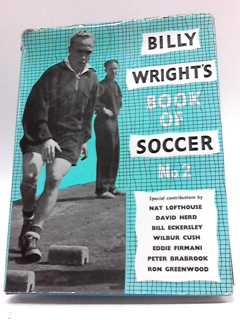 Billy Wright's Book Of Soccer No. 2 By Wright, Billy