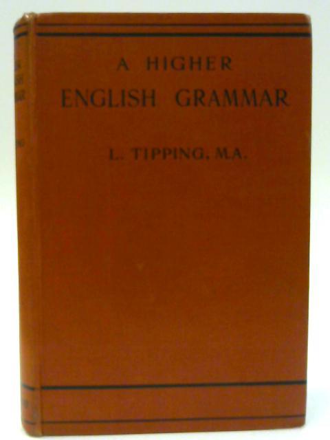Higher English Grammar By Tipping, L.