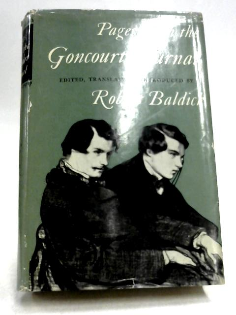 Pages From The Goncourt Journal By Robert Baldick