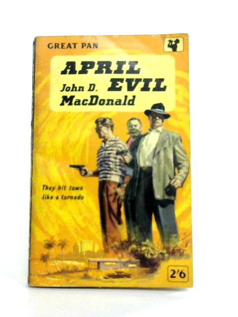April Evil By J.D. MacDonald