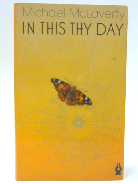 In This Thy Day By Michael McLaverty