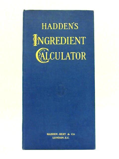Hadden's Ingredient Calculator By Hadden