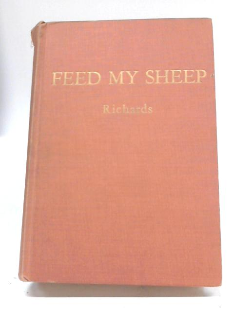 Feed My Sheep By H. M. S Richards