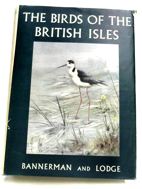 The Birds Of The British Isles: Volume Ten By David Armitage Bannerman