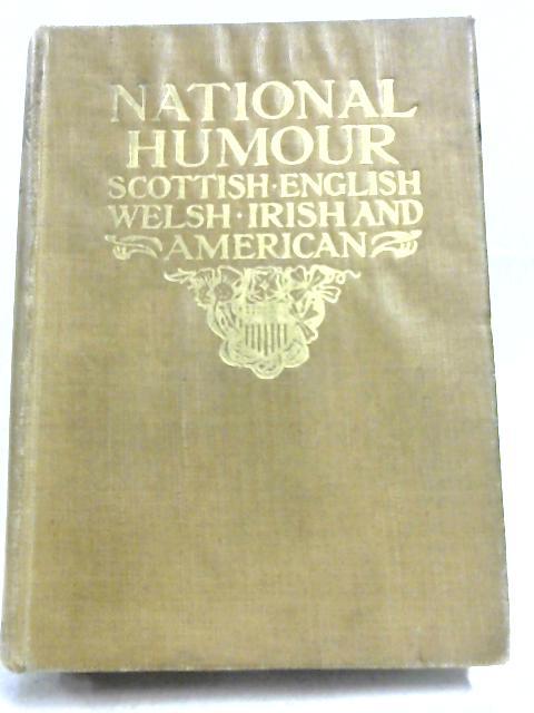 National Humour: Scottish-English-Irish-Welsh-Cockney- American By Rev David Macrae