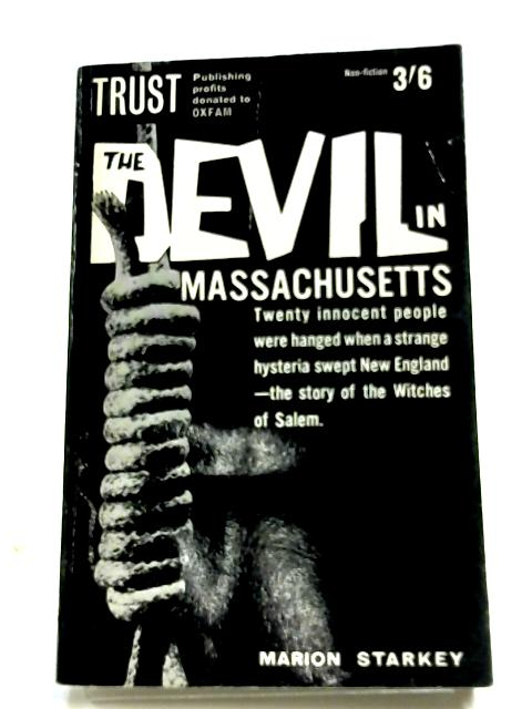 The Devil In Massachusetts By Marion Starkey