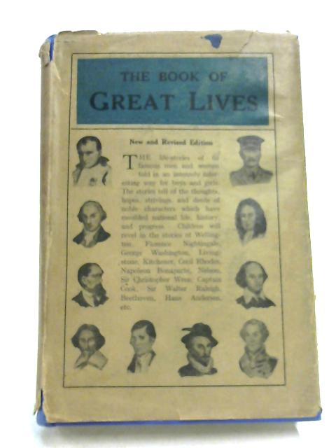 The Book Of Great Lives By Anon