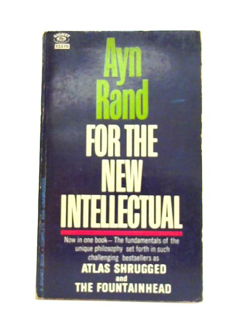 For the New Intellectual By Ayn Rand