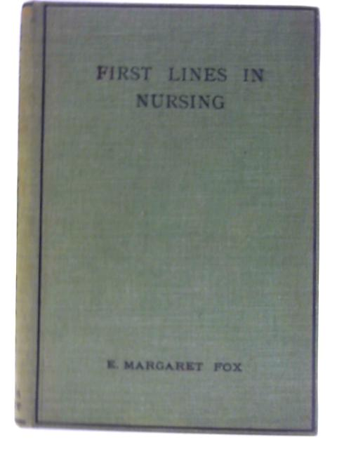 First Lines in Nursing by E. Margaret Fox