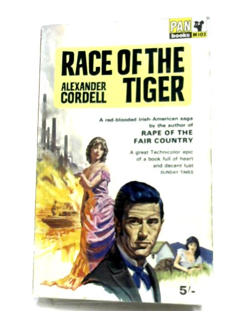Race Of The Tiger By Alexander Cordell