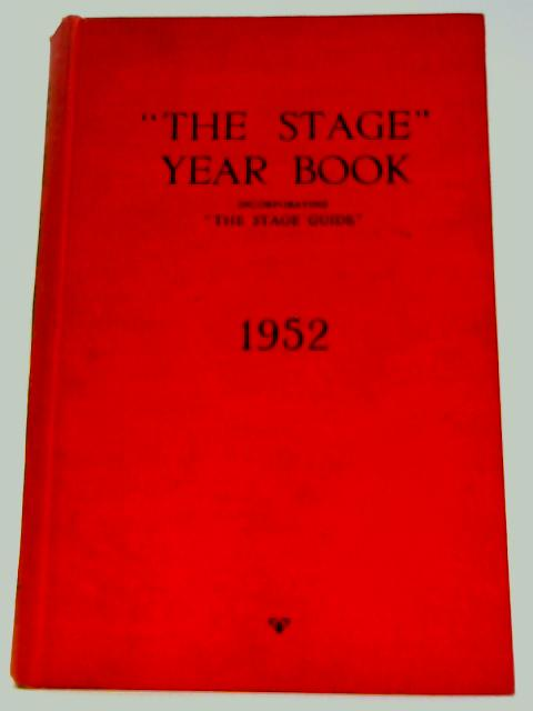 The Stage Year Book 1952 By Unknown