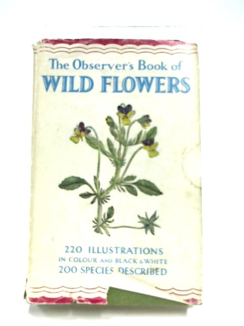 Observer's Book Of Wild Flowers By W. J. Stokoe