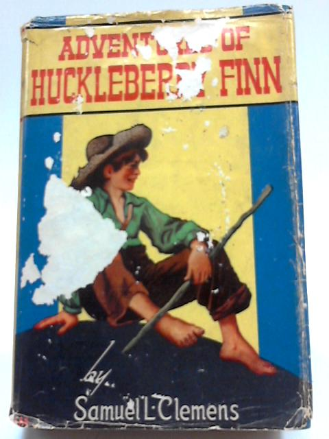 The Adventures of Huckleberry Finn By Samuel L Clemens