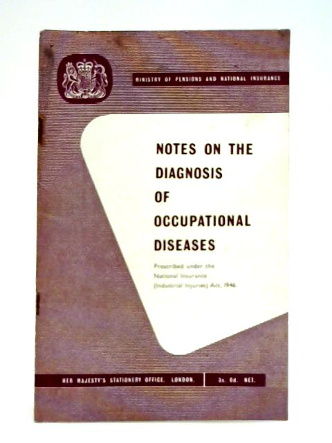 Notes on the Diagnosis of Occupational Diseases By Anon