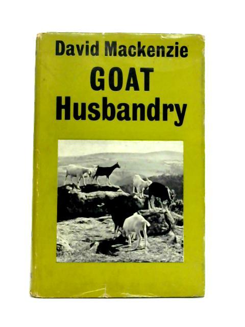 Goat Husbandry by David Mackenzie