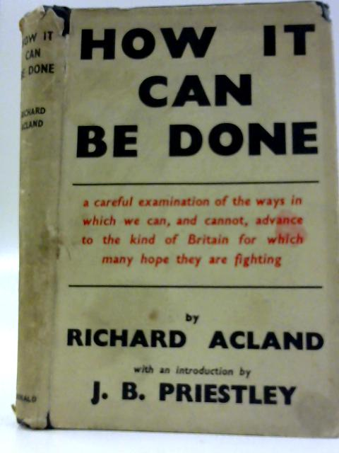 How It Can Be Done By Richard Acland