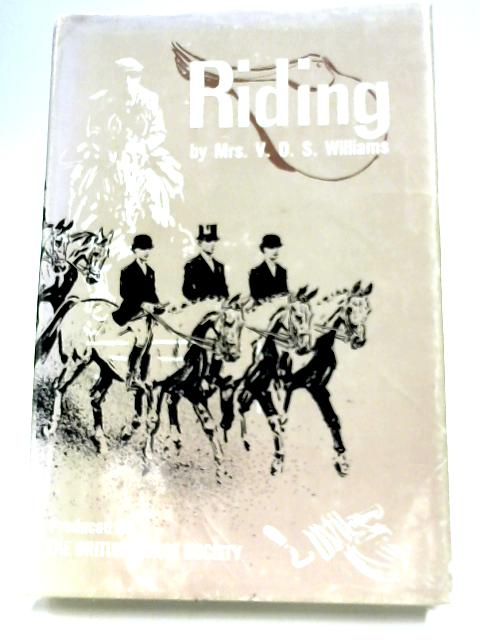 Riding By V. D. S. Williams