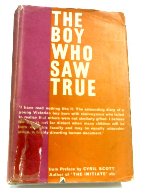 The Boy Who Saw True. By Cyril Scott