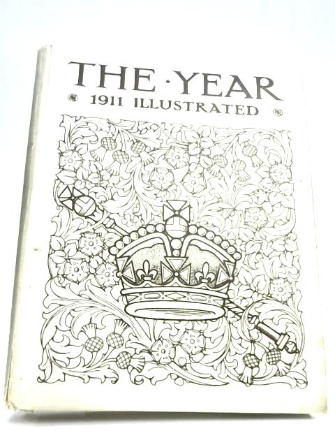 The Year 1911 Illustrated By Anon