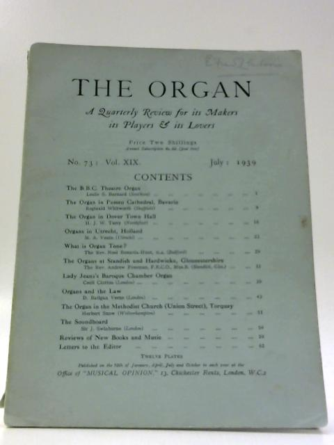 The Organ No. 73: Vol. XIX July 1939 By Unknown