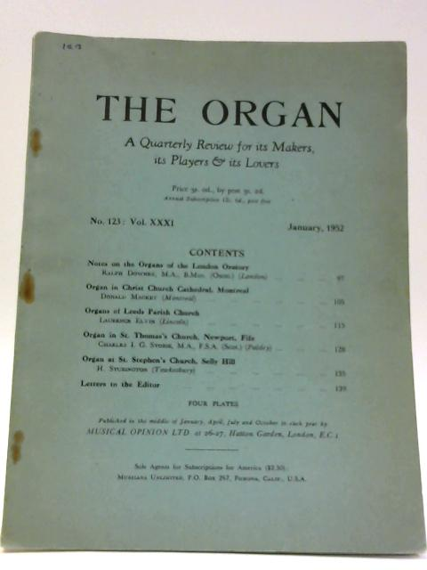 The Organ No. 123 : Vol. XXXI January 1952 By Unknown