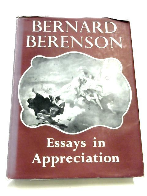 Essays In appreciation By Bernard Berenson