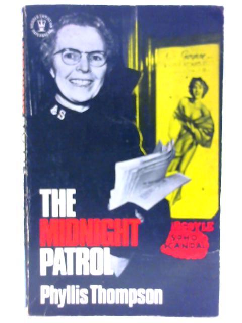 Midnight Patrol (Hodder Christian paperbacks) By Thompson, Phyllis