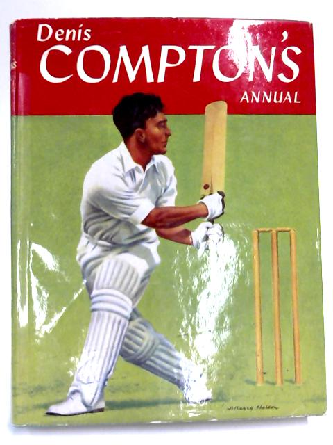 Dennis Compton's Annual 1957 By Denis Compton