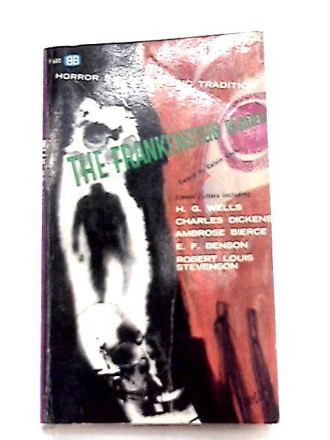 The Frankenstein Reader By Calvin Beck