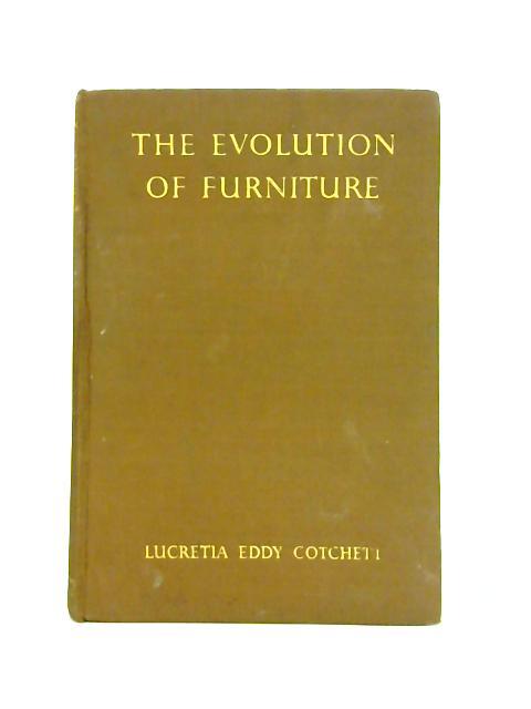 The Evolution of Furniture By Lucretia Eddy Cotchett