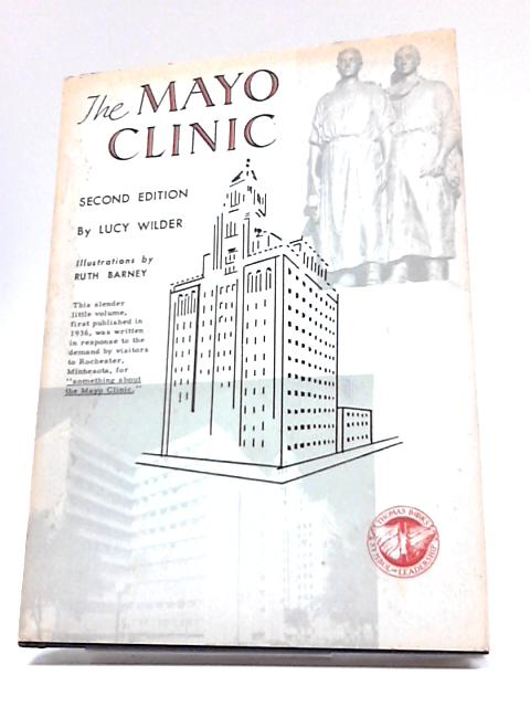 The Mayo Clinic By Lucy Wilder
