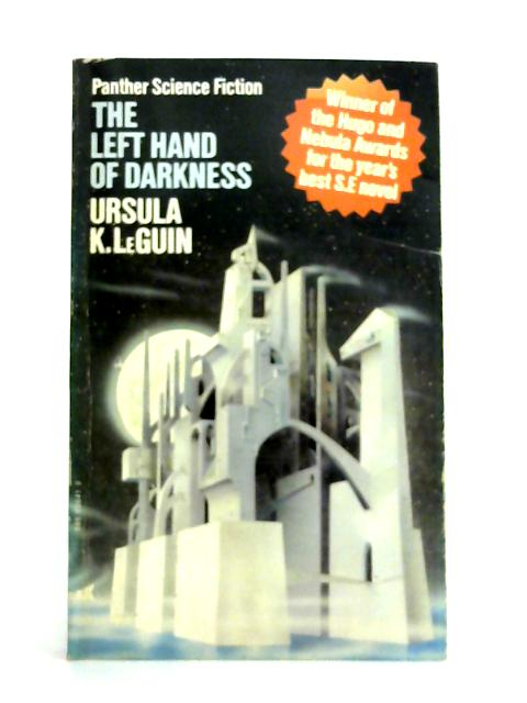 The Left Hand of Darkness By Ursula Le Guin