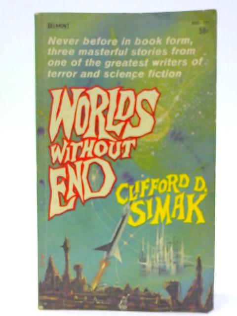 Worlds without Ends. - English By Simak, Clifford D.