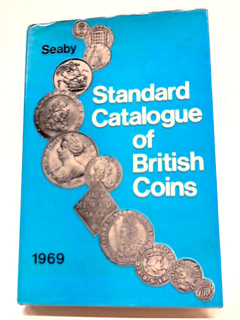 Standard Catalogue Of British Coins 1969 By Peter Seaby