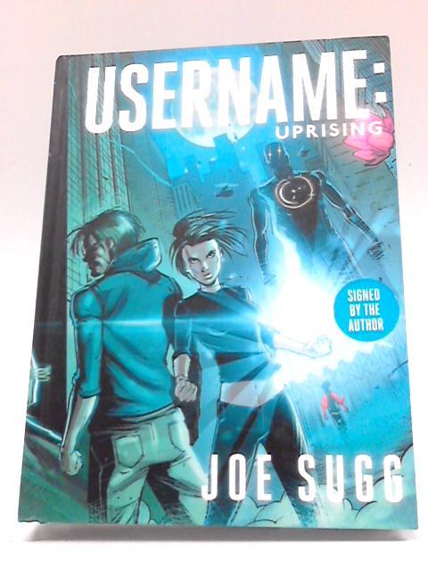 Username: Uprising By Joe Sugg
