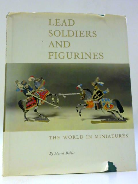 Lead Soldiers and Figurines By Baldet, M