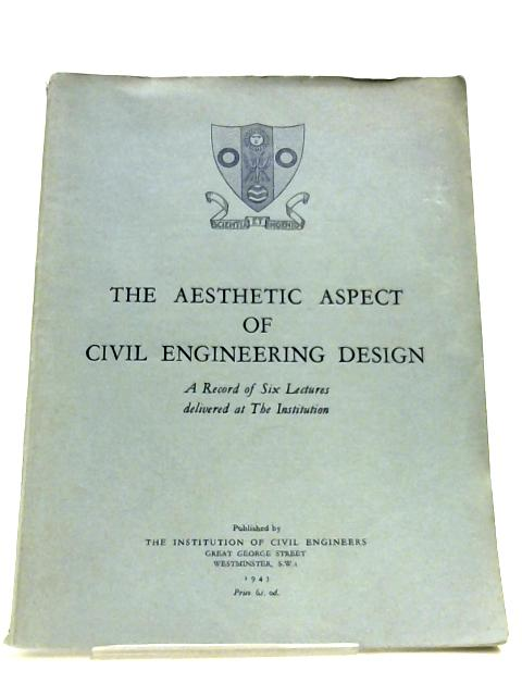 The Aesthetic Aspect Of Civil Engineering Design By Various