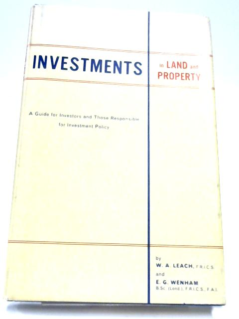 Investments In Land And Property by William Austin Leach