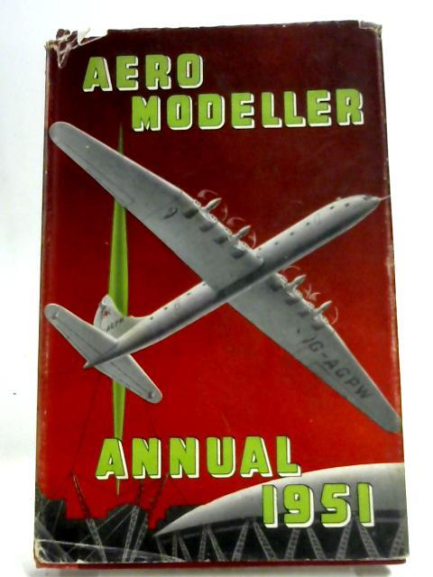 Aero Modeller Annual 1951 By DJ Laidlaw-Dickson