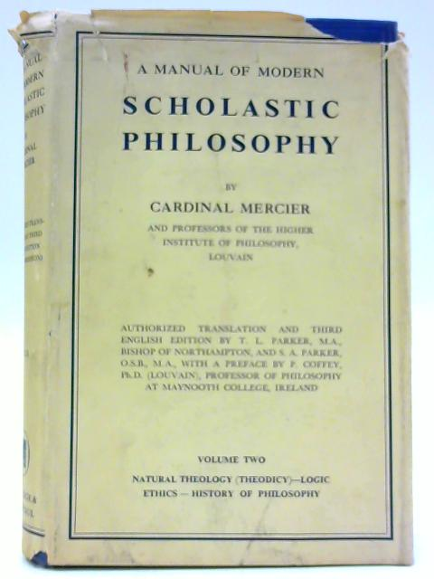 A Manual of Modern Scholastic Philosophy, Vol. II By Merciermcardinal