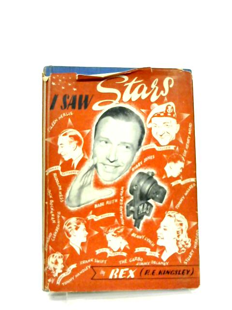 I Saw Stars ! By R. E Kingsley