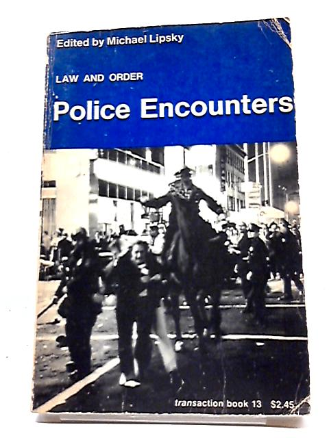 Police Encounters by Michael Lipsky