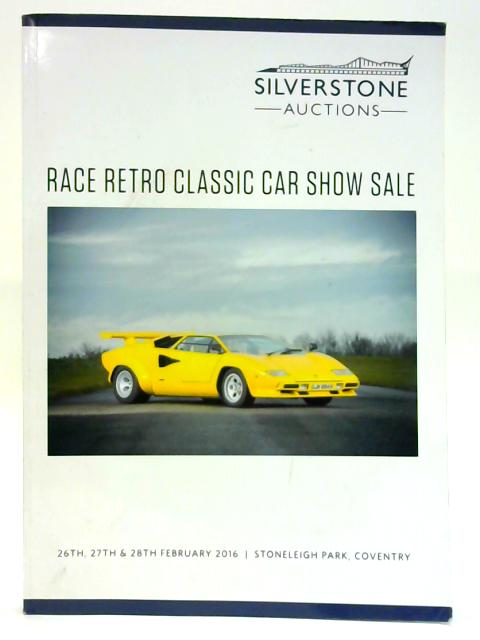 Race Retro Classic Car Show Sale 26th, 27th and 28th February 2016 By Anon
