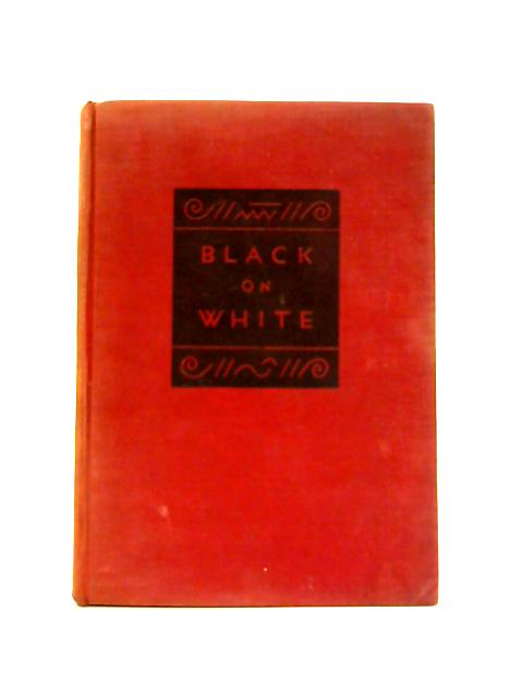 Black on White: The Story of Books By M. Ilin