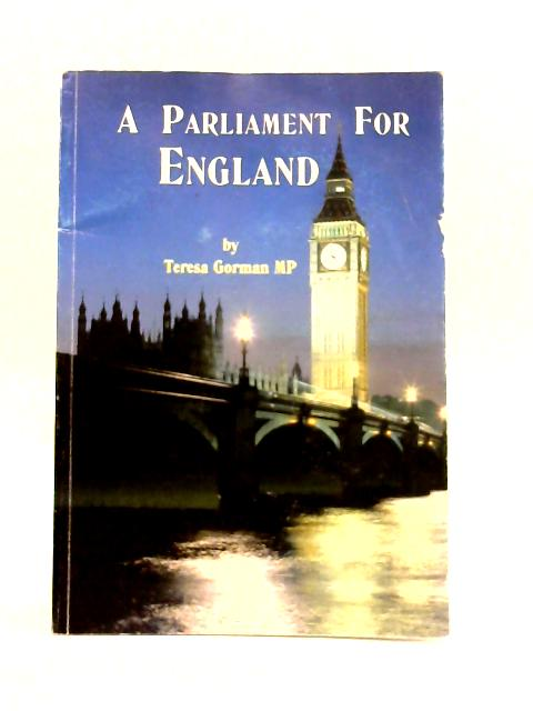 A Parliament For England By Teresa Gorman