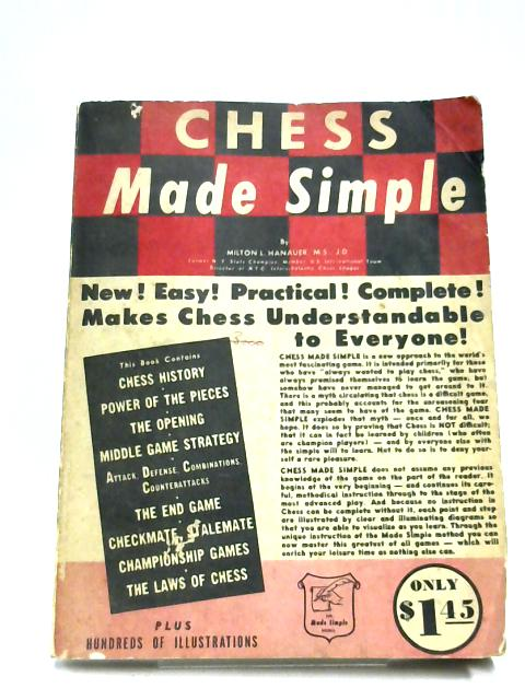 Chess Made Simple by Milton L. Hanauer