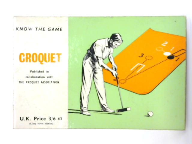 Croquet (Know the Game) by Anon