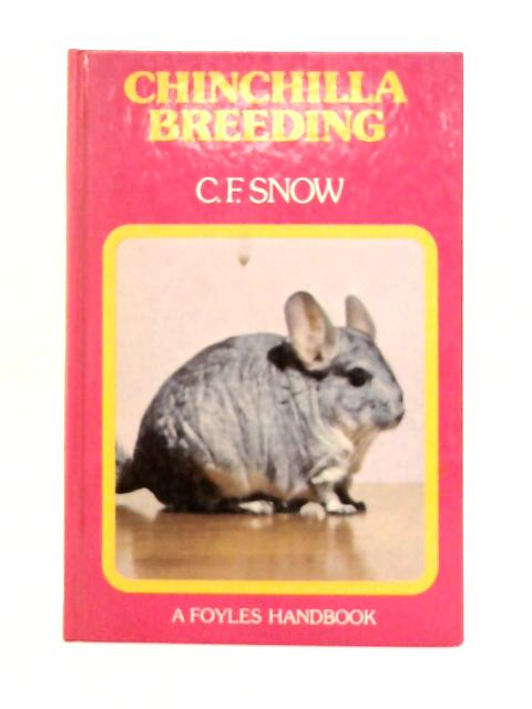 Chinchilla Breeding By C.F. Snow
